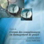 A Guide to the Project Management Body of Knowledge (PMBOK® Guide) – Third Edition, Official French Translation