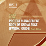 A Guide to the Project Management Body of Knowledge (PMBOK® Guide) – Fourth Edition